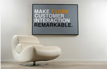 Make every customer interaction remarkable.